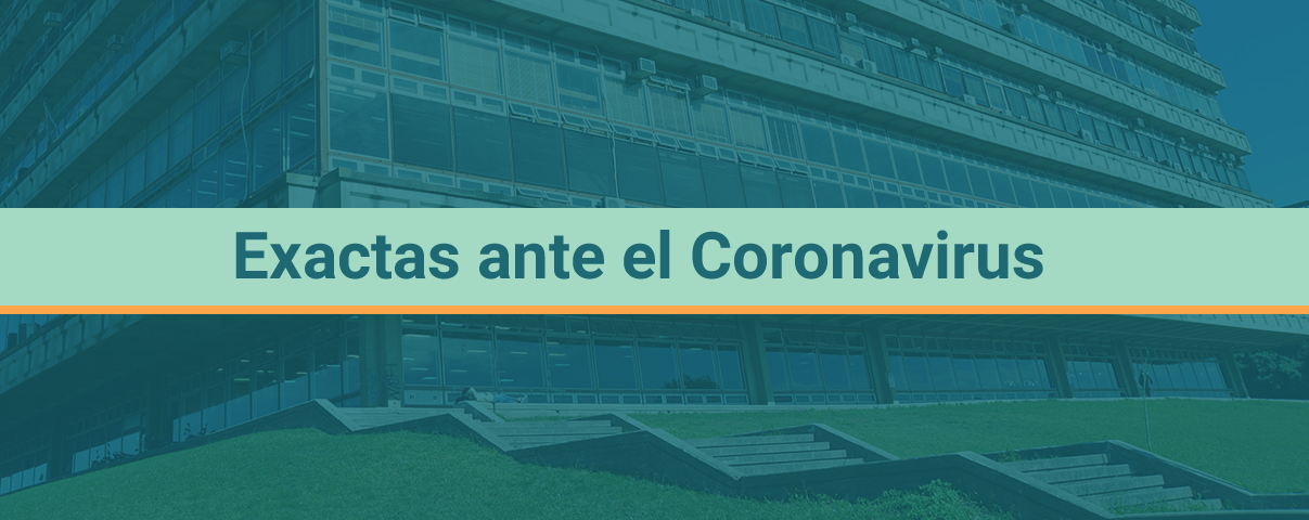 Exactas ante el Coronavirus